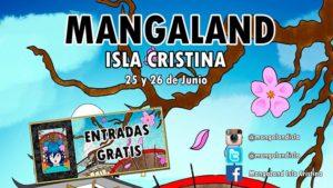 Entradas Gratis para el Mangaland de Isla Cristina