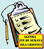 Agenda fin de semana para Isla Cristina