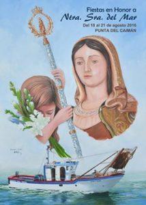 Cartel de las Fiestas en Honor a Nuestra Señora del Mar de Punta del Caimán