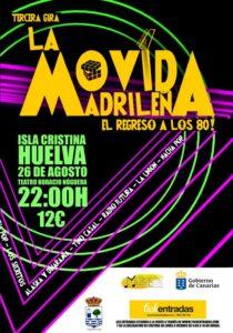 """Isla Cristina recibirá  """"La Movida Madrileña, el Regreso a los 80"""""""
