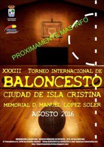 En Marcha el XXXIII Torneo Internacional de Baloncesto Ciudad de Isla Cristina