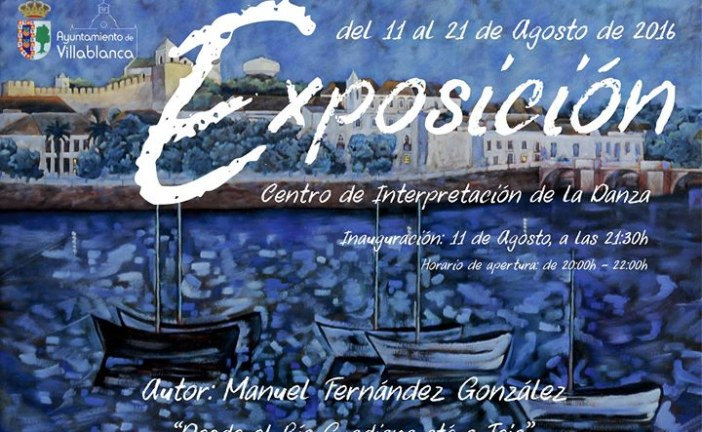 """Exposición """"Desde el río Guadiana até o Tejo"""", óleos de Manuel Fernández en Villablanca."""
