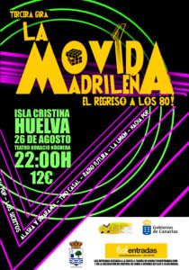 La Tercera Gira del Musical, la Movida Madrileña, el Regreso a los 80 Llega a Isla Cristina