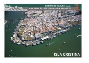 El Registro de Paisajes de Interés Cultural de la Junta, incluye el paisaje pesquero de Isla Cristina