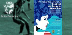 I Festival del Deporte Femenino.