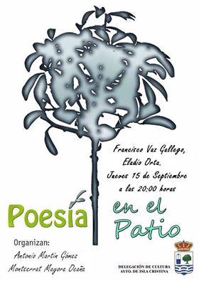 Isla Cristina acoge este jueves el nuevo ciclo de «Poesía en el Patio»