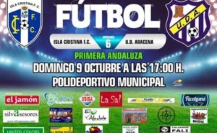 El líder Isla Cristina FC, confía en seguir en racha ante el Aracena