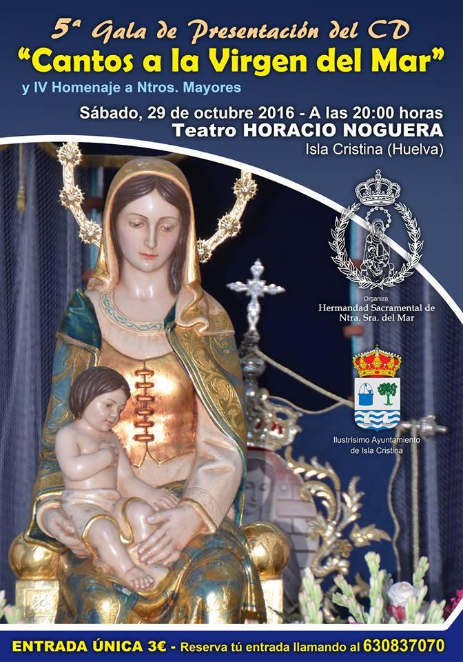Isla Cristina celebra la gala «Cantos a la Virgen del Mar» y Homenaje a Nuestros Mayores