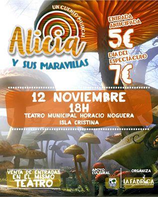 'Alicia y sus maravillas', el próximo sábado día 12 en Isla Cristina