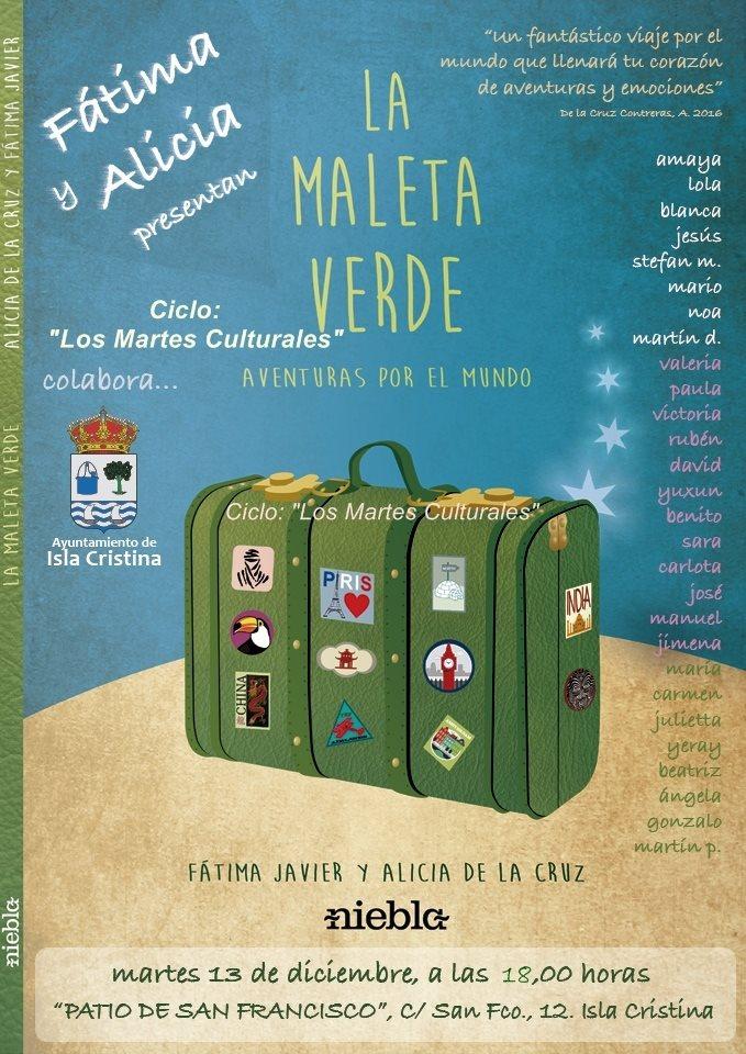 Fátíma y Alícía presentan en los Martes Culturales de Isla Cristina «La Maleta Verde»