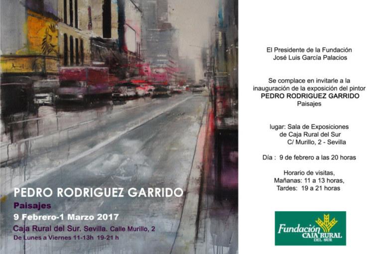 """Inauguración en Sevilla de la exposición """"Paisajes"""" del pintor Pedro Rodríguez en la sala Fundación Caja Rural del Sur"""