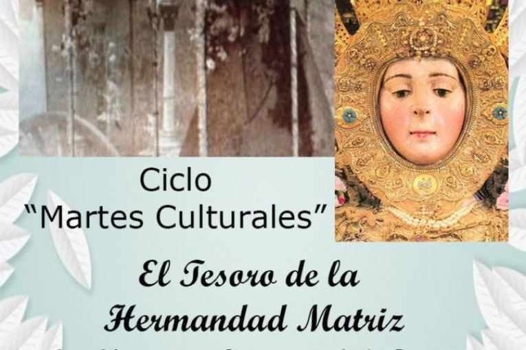 El Tesoro de la Hermandad Matriz de Ntra. Sra. Del Rocío, en los Martes Culturales de Isla Cristina