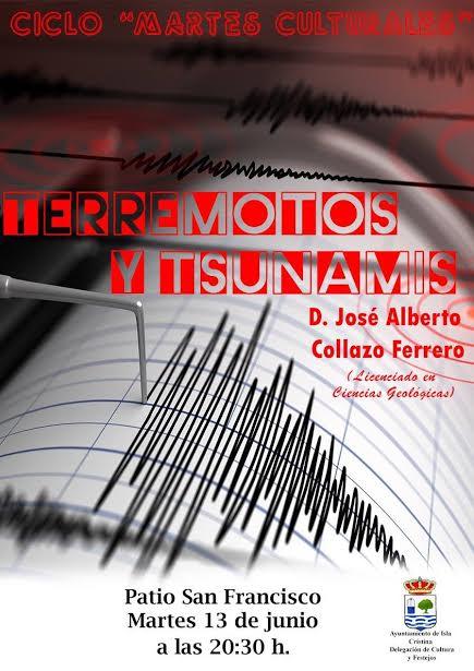 «Terremotos y Tsunamis» en los Martes Culturales de Isla Cristina