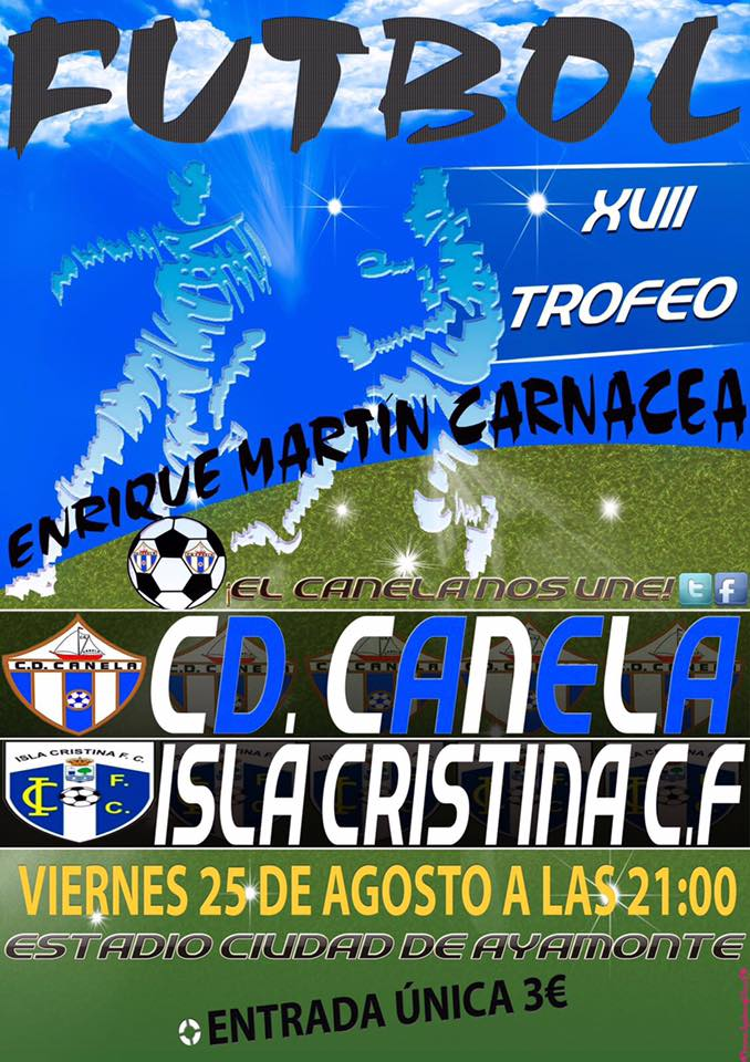 El Isla Cristina participa en el XVII Trofeo Enrique Martin Carnacea