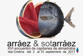 XVI jornadas 'Arráez y Sotarráez'. Isla Cristina del 3 al 10 de septiembre de 2017