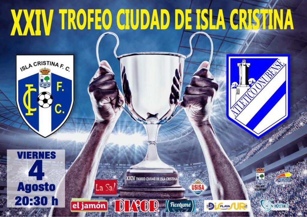 """Este viernes se celebra el """"XXIV Trofeo Ciudad de Isla Cristina"""""""