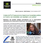 """Andalucía Por Sí apoya la movilización por la sanidad pública en Huelva """"por necesidad, por dignidad y por justicia"""""""
