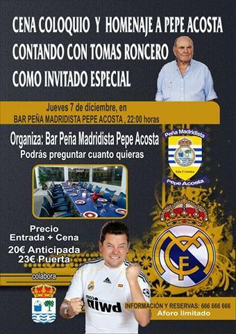 Cena Coloquio y Homenaje a Pepe Acosta en la Peña Madridista de Isla Cristina