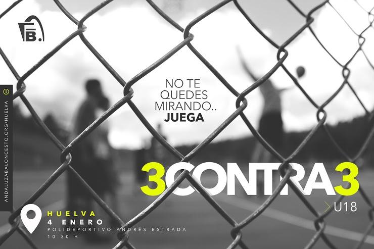 Campeonato provincial 3X3 U18 FAB Huelva Masculino y Femenino