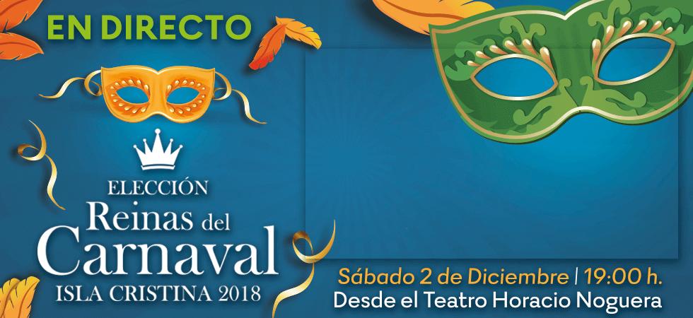 Canalcosta TV emitirá en directo la gala de elección de las reinas infantil y juvenil del Carnaval de Isla Cristina 2018