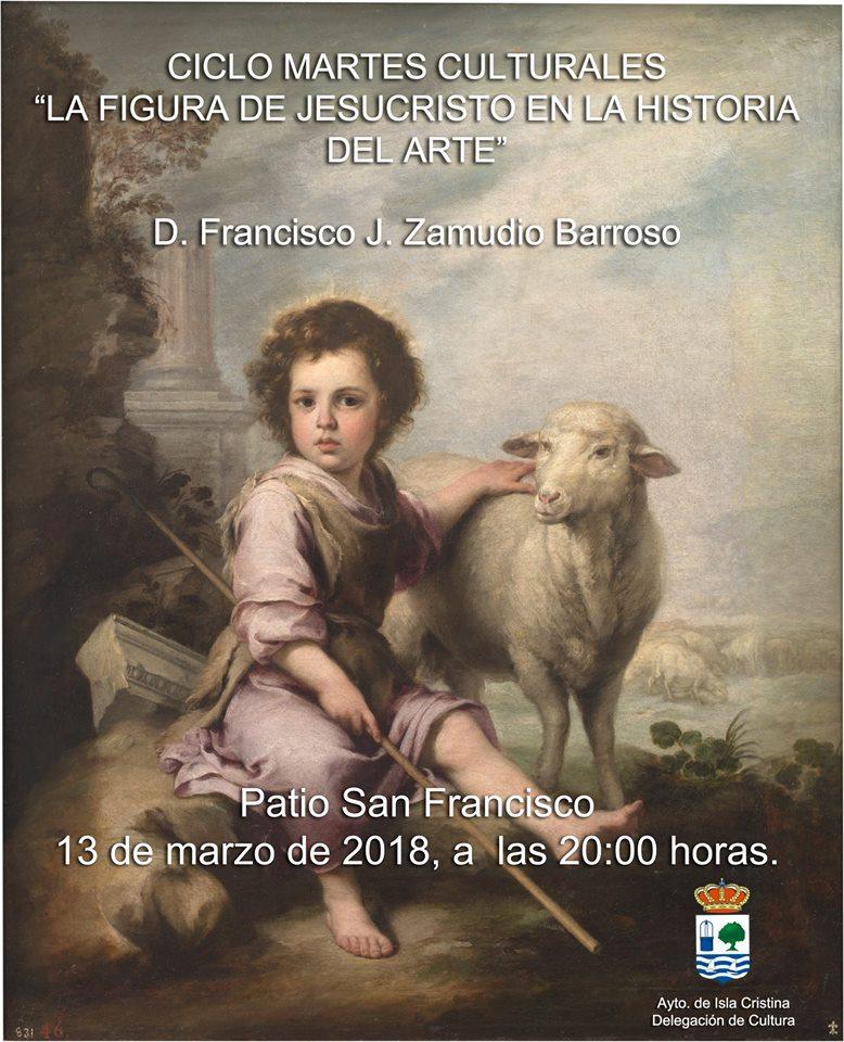«La Figura de Jesucristo en la Historia del Arte» en Los Martes Culturales de Isla Cristina