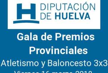 Trigueros alberga la Gala de Premios Provinciales – Atletismo y Baloncesto