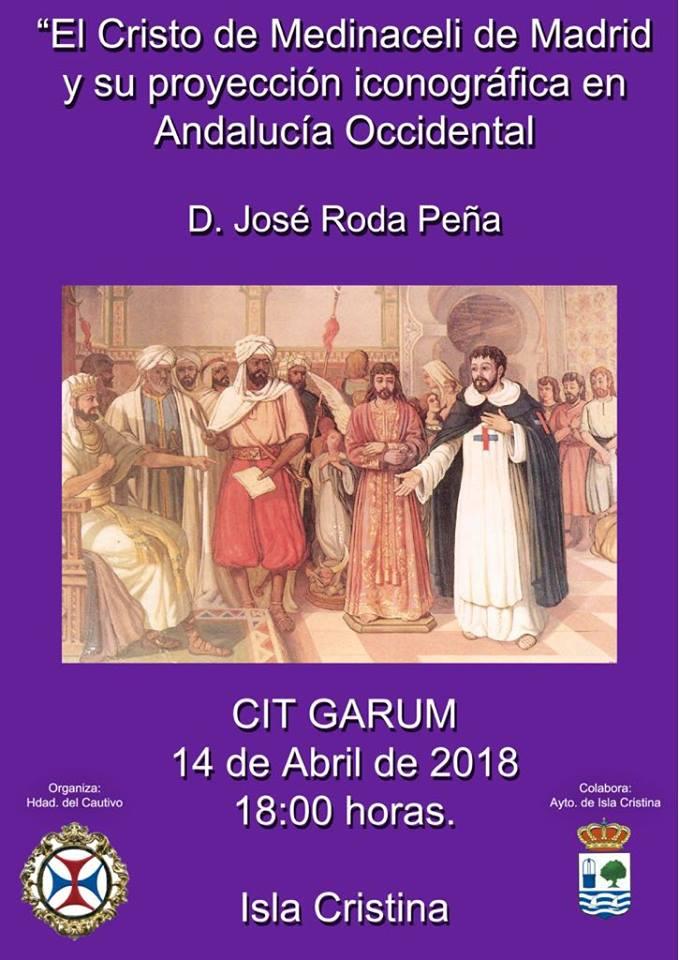 """Conferencia en Isla Cristina sobre «El Cristo de Medinaceli de Madrid"""""""