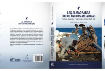 """Presentación en Isla Cristina del libro """"Las Almadrabas Suratlánticas Andaluzas"""""""