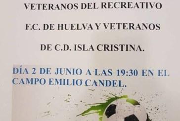 Partido Benéfico de veteranos entre el Real Club Recreativo de Huelva vs CD Isla Cristina