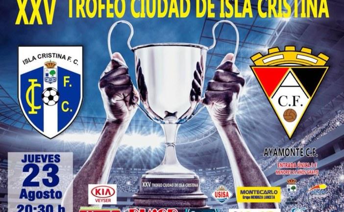 XXV Trofeo Ciudad de Isla Cristina