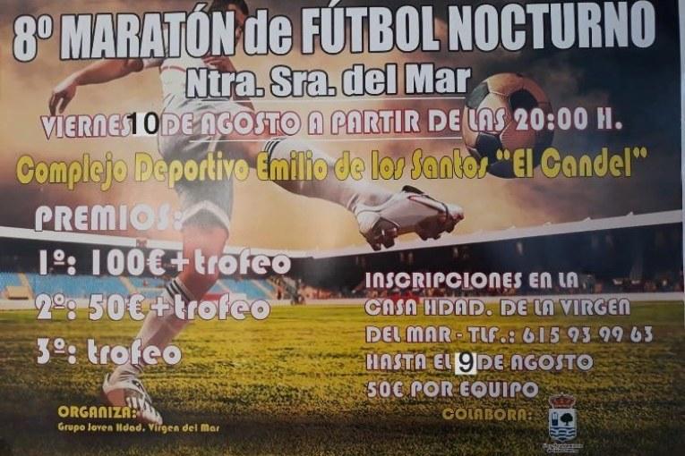 """Hoy jueves se cierra el plazo de inscripciones del 8º Maratón de Fútbol Nocturno """"Ntra. Sra. del Mar"""""""