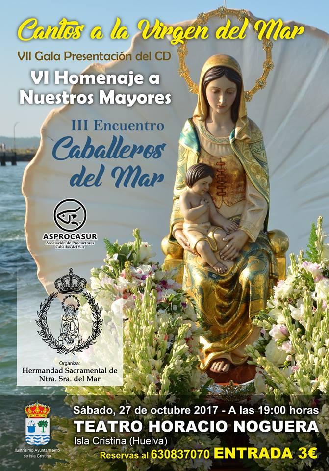 """Isla Cristina acogerá la VII gala """"Cantos a la Virgen del Mar"""" y el Homenaje a Nuestros Mayores"""